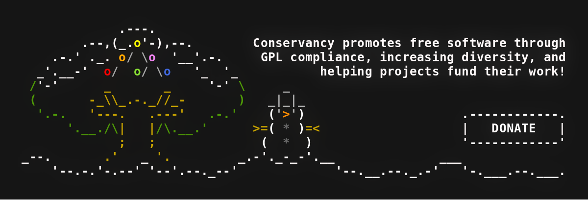 Conservancy is a proponent for community driven free software projects.                 Will you join me in supporting them? Donate today!